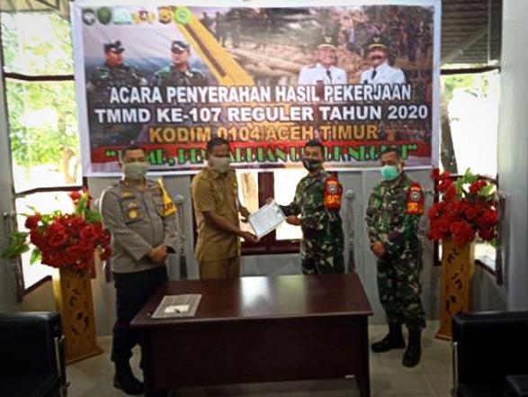 Pentupan TMMD Ke-107  Dandim Serahkan Hasil Pembangunan ke Pemkab Aceh Timur